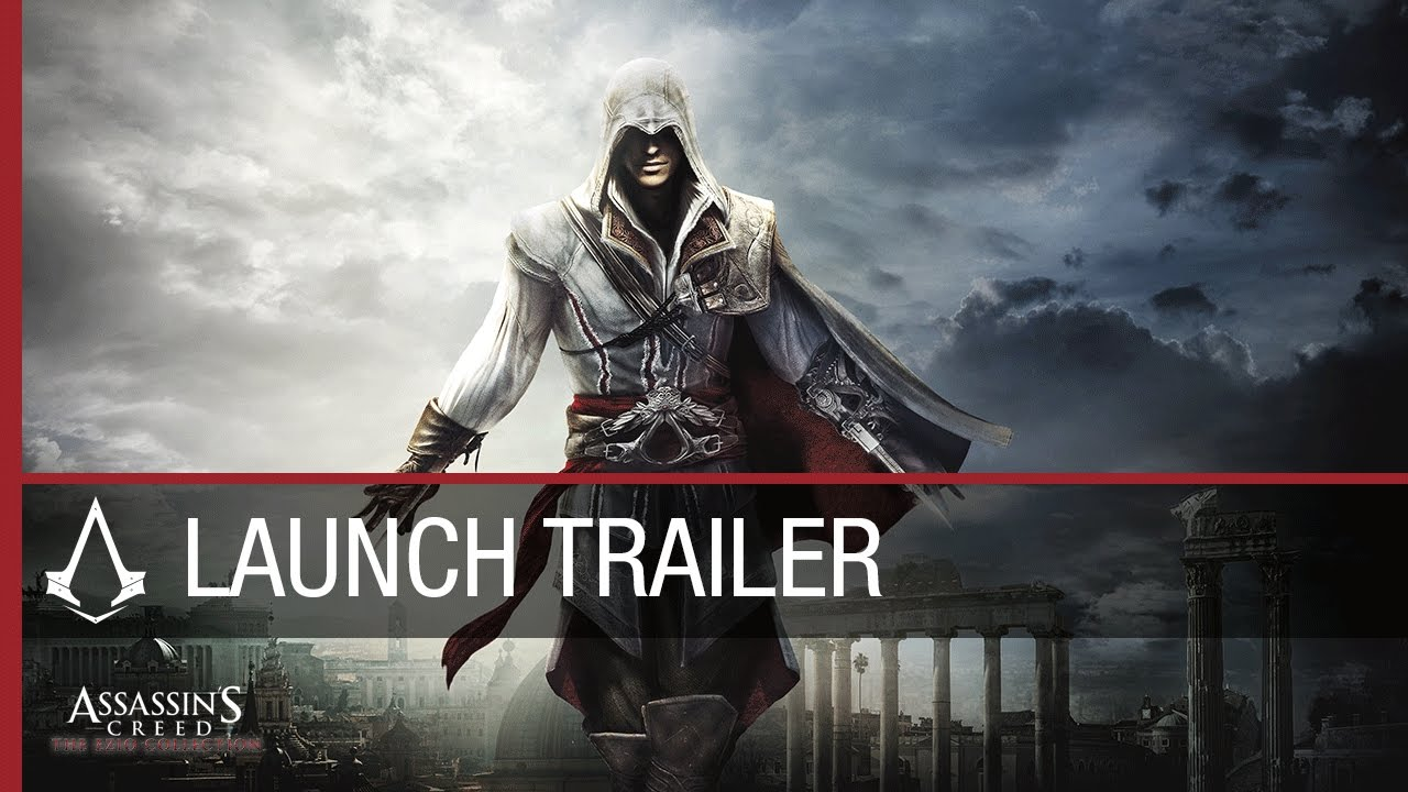 Assassin S Creed The Ezio Collection Launch Trailer Ubisoft Na Youtube