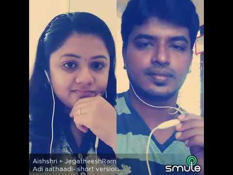 Adi Aathadi Song By Jegatheesh And Aishri....