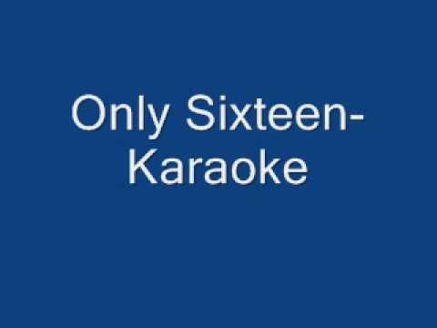Only Sixteen-Karaoke