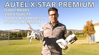 Autel X-Star Premium - Flight Modes, Review, Phantom 4 Comparison