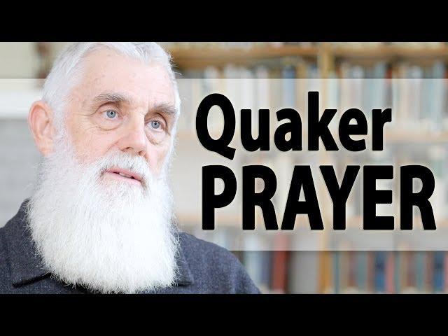 The Prayer Life of Quakers