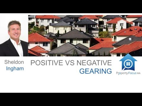 Negative VS Positive Gearing Property Focus WA