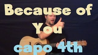 Because of You (Ne-Yo) Easy Strum Guitar Lesson How to Play Tutorial Capo 4th