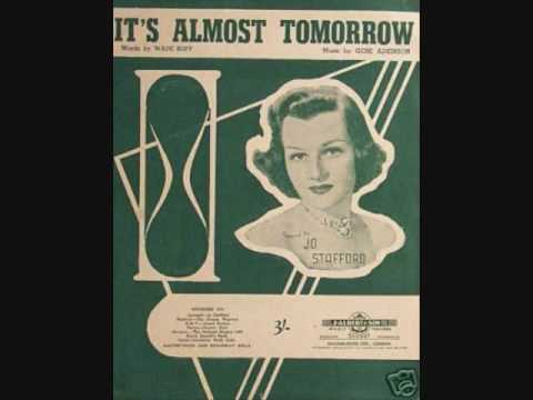 Jo Stafford - It's Almost Tomorrow (1955)