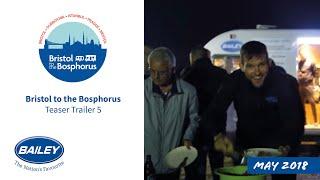 Video Bristol to the Bosphorus teaser 5 download MP3, 3GP, MP4, WEBM, AVI, FLV September 2018