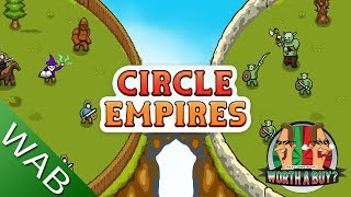 Circle Empires Review - Worthabuy?