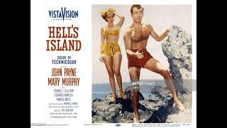 Hell's Island 1955 Adventure, Drama, Film Noir