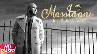 Teaser   Masstaani   B Praak   Jaani   Arvinder Khaira   Releasing On 24th July 2018  Speed Records