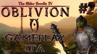The Elder Scrolls IV: Oblivion - Gameplay Ita #2 - La Città Imperiale