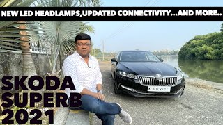 Skoda's Executive sedan  Superb 2021 with new features | Review by Baiju N Nair
