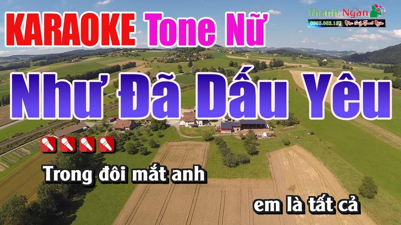 Như Đã Dấu Yêu Karaoke | Tone Nữ – Nhạc Sống Thanh Ngân