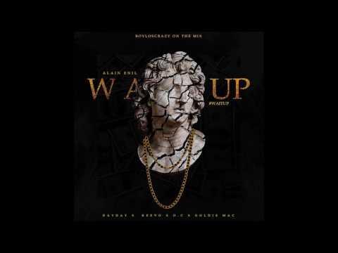 Wait Up - Alain Enil feat. DayDay, Keevo, O.C. and Goldie Mac (2017)