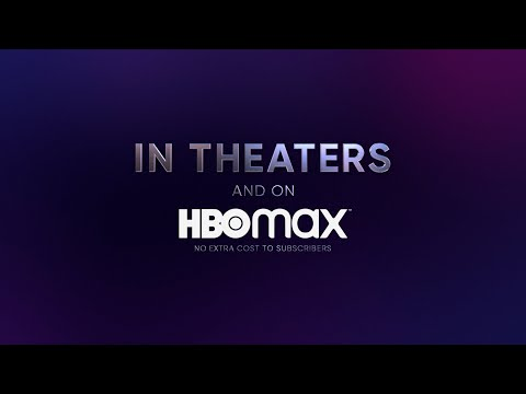 In Theaters | On HBO Max | Exact Same Day