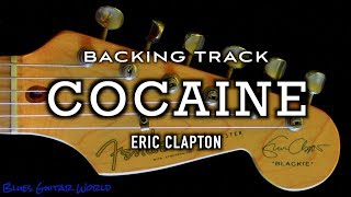 "Eric Clapton ""Cocaine"" - Backing Track (with Lyrics)"