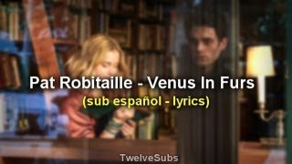 Pat Robitaille Venus In Furs YOU OST 2018 Sub. Espaol - lyrics YOU song.mp3