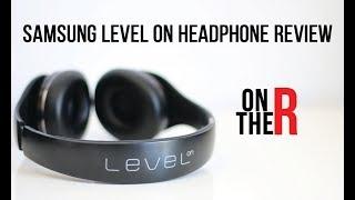 SAMSUNG LEVEL ON HEADPHONES REVIEW