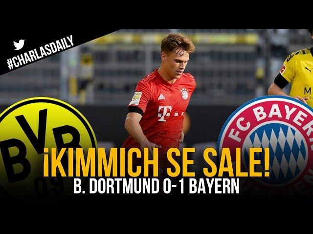 ¿Es KIMMICH el MEJOR CENTROCAMPISTA del mundo? | B. Dortmund 0-1 Bayern
