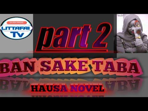 Download Ban saketa ba Hausa Nobel part 2