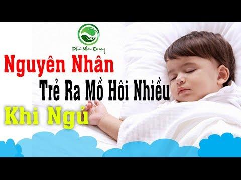Trẻ ra nhiều mồ hôi khi ngủ - Nguyên nhân do đâu ?