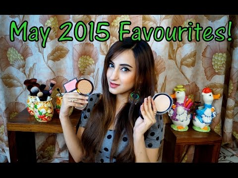 May 2015 Favourites! | Aishwarya Kaushal