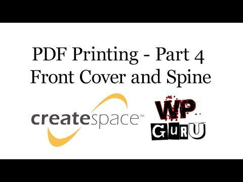 Printing a PDF with CreateSpace - Part 4: Front Cover and Spine