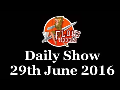 Flory Models Daily Show 29th June 2016