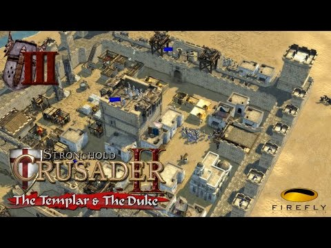 Stronghold Crusader II - The Templar and The Duke  #3 - en español |