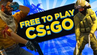 The FREE TO PLAY CSGO experience