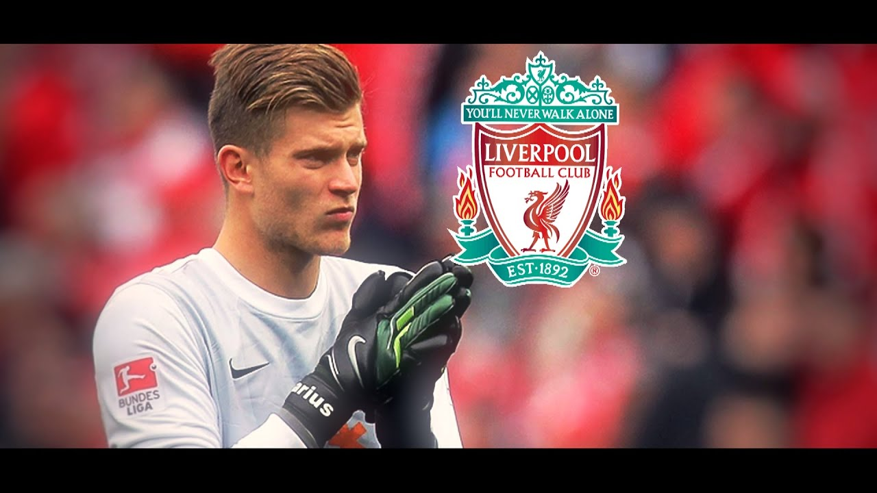Loris Karius - Welcome To Liverpool