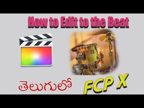 how-to-edit-a-beat---music-video-in-fcpx- -final-cut-pro-x-telugu-tutorial- -hola-tv