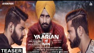 Yaarian Te Ban (Teaser)● Lakha Sidhu ●Latest Punjabi Songs 2017●New Punjabi Songs 2017