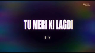 tu meri ki lagdi with lyrics navv inder