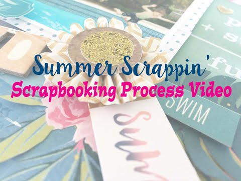 """Summer Scrapping 2019 Day 20- Scrapbooking Process #220- """"Pool Time"""""""