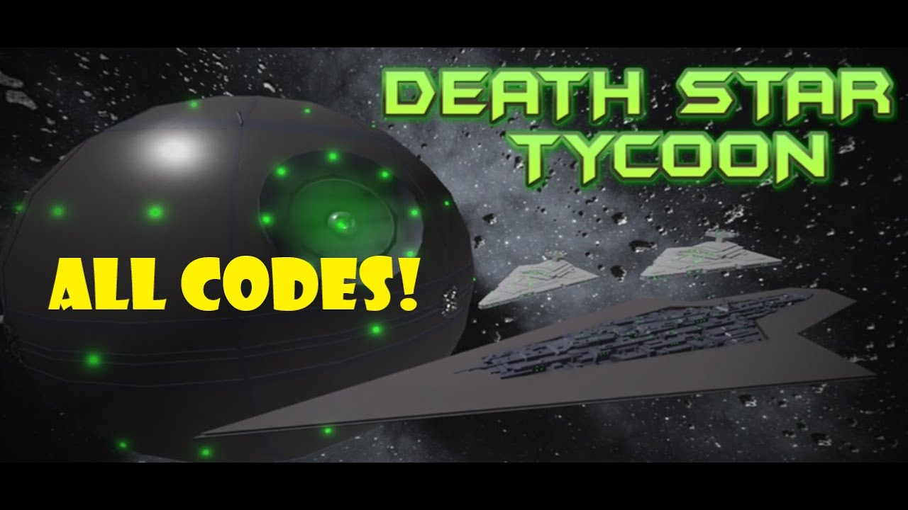 Roblox All Death Star Tycoon Codes Youtube