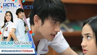 Video DEAR NATHAN THE SERIES - Ouww Tatapan Nathan Bikin Salma Dagdigdug  [10 Oktober 2017] download MP3, 3GP, MP4, WEBM, AVI, FLV Juli 2018
