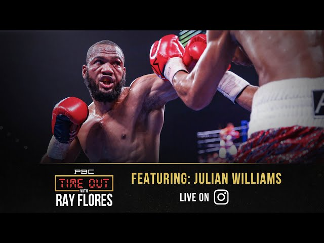 Julian Williams Reveals his Roadmap to Reclaiming His Title | Time Out with Ray Flores