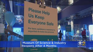 Museum Of Science And Industry Reopens After 4 Months