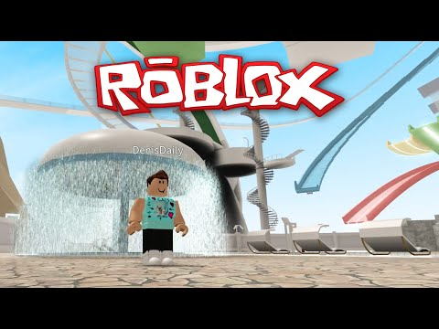 Roblox Adventures / WaterPark / I Died At The Water Park!!