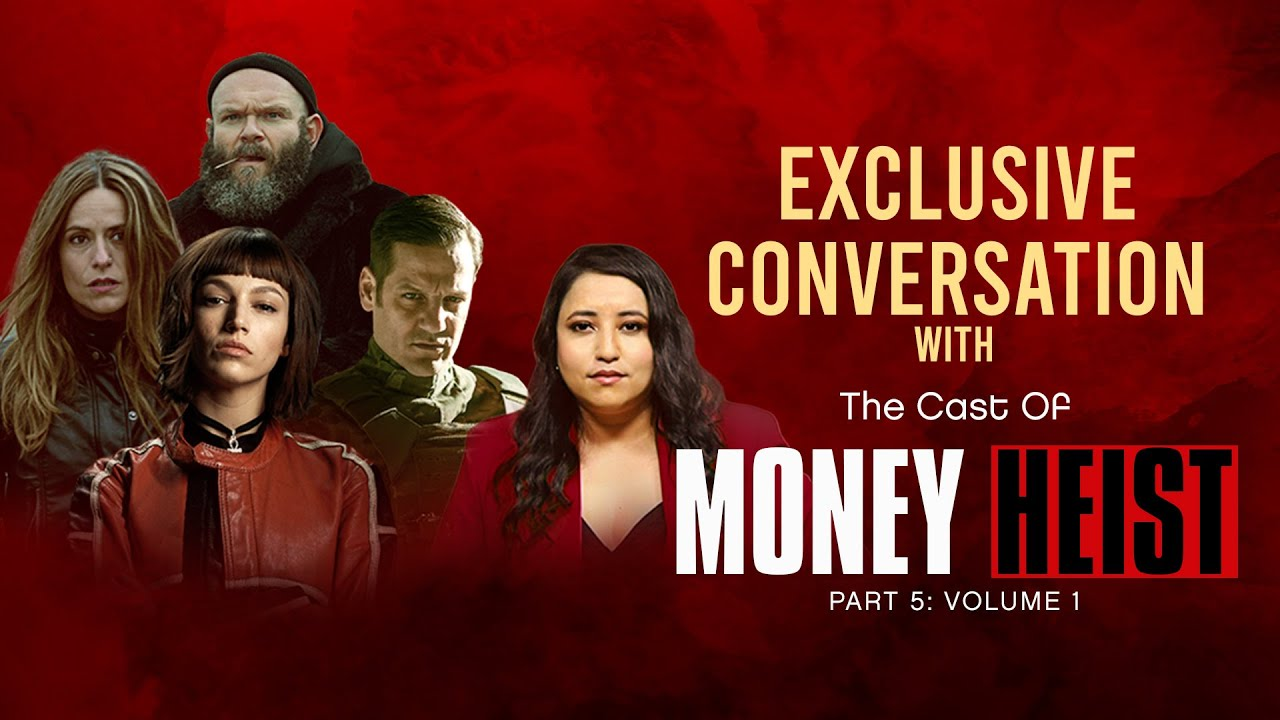 Money Heist cast on the new season, love for India, their characters & experience | Exclusive
