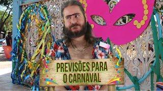Plantão do Chico: Previsões para o Carnaval