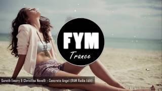 Gareth Emery, Christina Novelli - Concrete Angel (RAM Radio Edit)