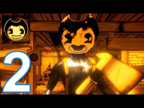 Bendy And The Ink Machine - Chapter 2 Gameplay Walkthrough Part 2 Mobile (IOS, ANDROID)