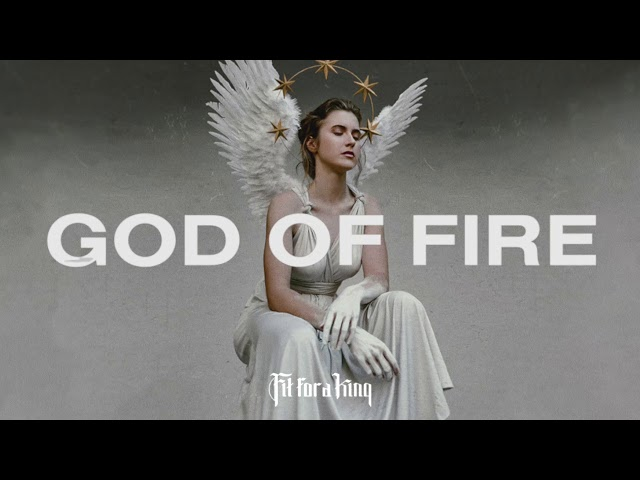 Fit For A King - God Of Fire (Ft. Ryo Kinoshita of Crystal Lake)