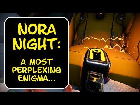 Warframe - NORA NIGHT: A Most Perplexing Enigma! (Featuring ALL Nora Night Recordings!) thumbnail