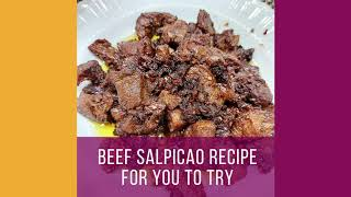 Homemade Beef Salpicao a Spanish Inspired Filipino dish
