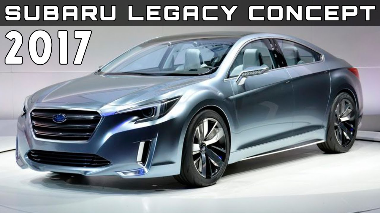 2017 Subaru Legacy Concept Review Rendered Price Specs Release Date You