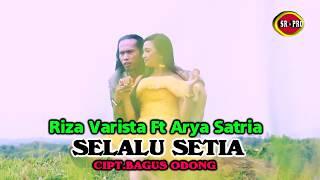 Riza Varista feat. Arya Satria - Selalu Setia