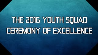 The 2016 Youth Squad Ceremony of Excellence (with BamaStriker9 & SparringDK)