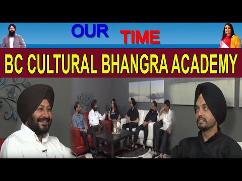 Our Time | BC Cultural Bhangra Academy | Channel Punjabi