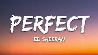 Ed Sheeran - Perfect(Lyrics Video)